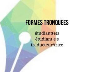 Formes tronquées étudiant(e) étudiant·e·s traducteur/trice